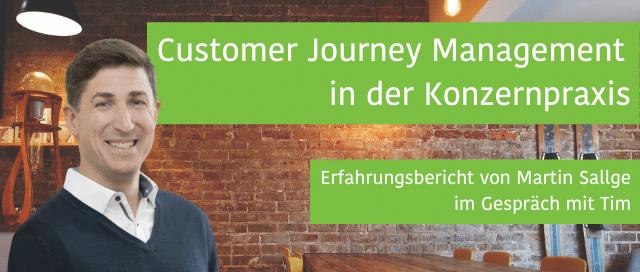 Customer Journey Management in der Konzernpraxis - ein Erfahrungsbericht